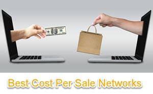 Best Cost Per Sale Affiliate Networks