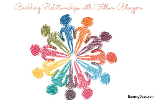 Building Relationships with Fellow Bloggers