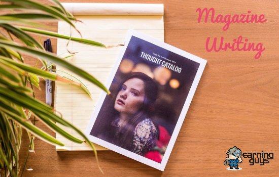 Write for Magazines to Make Money Writing