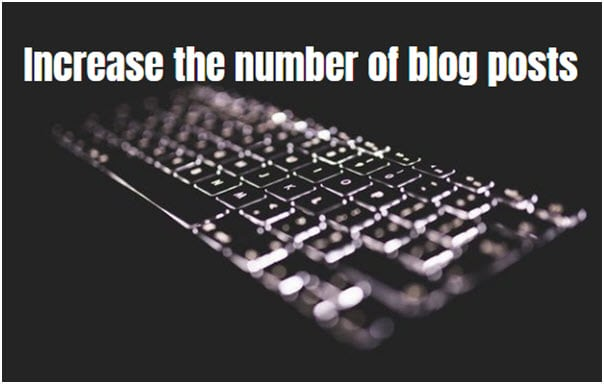 Increase The Number Of Blog Posts