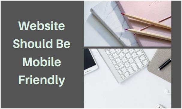 Website Should Be Mobile Friendly